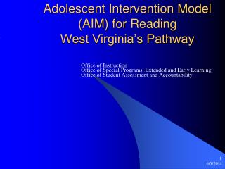 Adolescent Intervention Model (AIM) for Reading West Virginia's Pathway