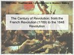 The Century of Revolution: from the French Revolution 1789 to the 1848 Revolution