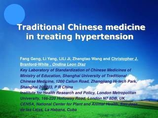 Traditional Chinese medicine in treating hypertension