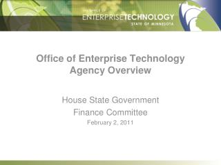 Office of Enterprise Technology  Agency Overview