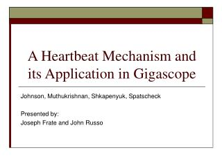 A Heartbeat Mechanism and its Application in Gigascope