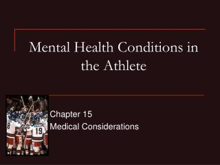 Mental Health Conditions in the Athlete