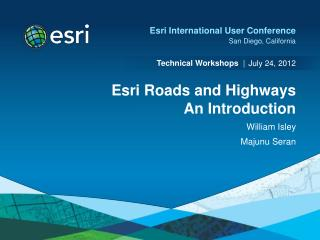 Esri Roads and Highways An Introduction