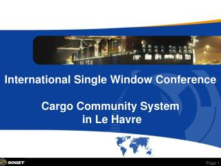 International Single Window Conference  Cargo Community System  in Le Havre