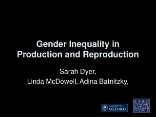 Gender Inequality in Production and Reproduction