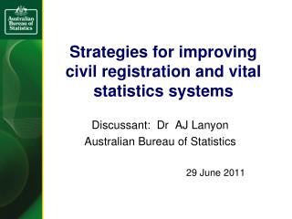 Strategies for improving civil registration and vital statistics systems