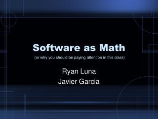 Software as Math