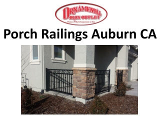 Porch Railings Auburn CA
