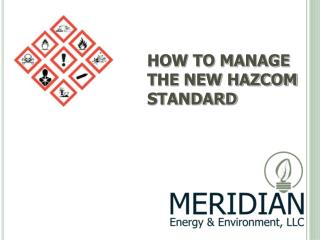 HOW TO MANAGE THE NEW HAZCOM STANDARD