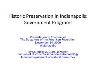 Historic Preservation in Indianapolis:   Government Programs
