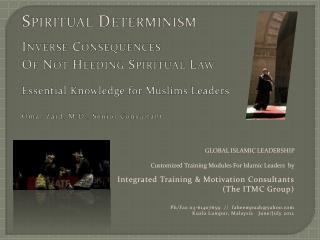 Spiritual Determinism Inverse Consequences Of Not Heeding Spiritual Law Essential Knowledge for Muslims Leaders Omar Zai
