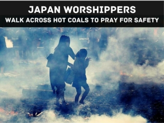 Japan worshippers walk across hot coals to pray for safety