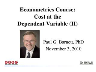 Econometrics Course: Cost at the  Dependent Variable (II)