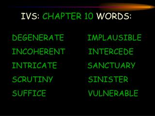 IVS:  CHAPTER 10  WORDS: