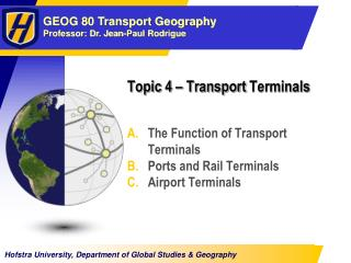 Topic  4  –  Transport  Terminals