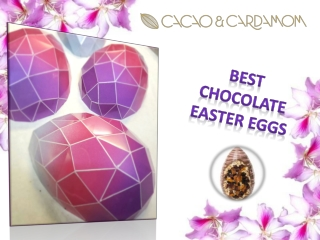Best Chocolate Easter Eggs | Easter Chocolate Online