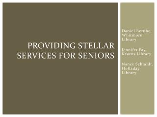 Providing Stellar Services for Seniors