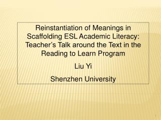 Reinstantiation of Meanings in Scaffolding ESL Academic Literacy: Teacher's Talk around the Text in the Reading to Learn