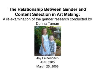 The Relationship Between Gender and Content Selection in Art Making:   A re-examination of the gender research conducted