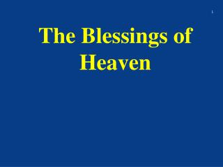 The Blessings of Heaven