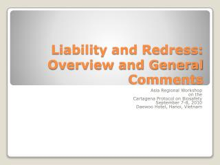 Liability and Redress: Overview and General Comments