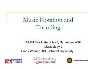 Music Notation and Encoding