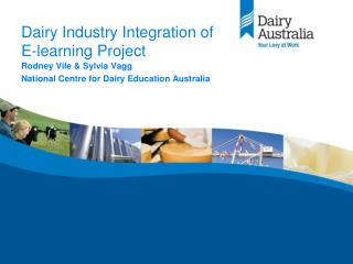 Dairy Industry Integration of  E-learning Project
