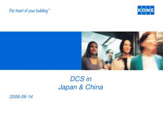 DCS in  Japan  China