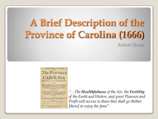 A Brief Description of the Province of Carolina (1666)