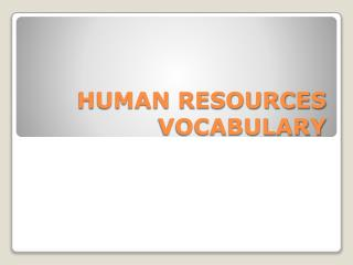 HUMAN RESOURCES VOCABULARY