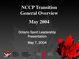 NCCP Transition General Overview May 2004
