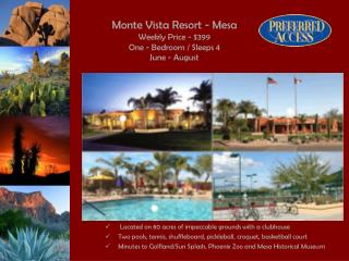 Monte Vista Resort - Mesa Weekly Price - $399 One - Bedroom / Sleeps 4 June - August