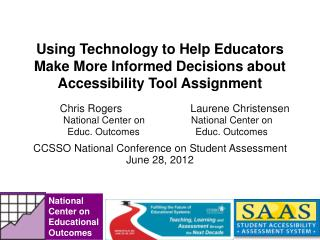 Using Technology to Help Educators Make More Informed Decisions about Accessibility Tool Assignment