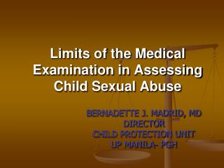 Limits of the Medical Examination in Assessing Child Sexual Abuse