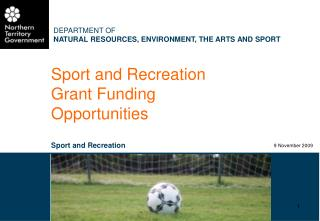 Sport and Recreation Grant Funding Opportunities Sport and Recreation