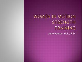 Women in Motion Strength Training