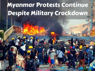 Myanmar protests continue despite military crackdown