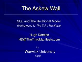 The Askew Wall