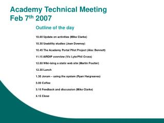 Academy Technical Meeting Feb 7 th  2007