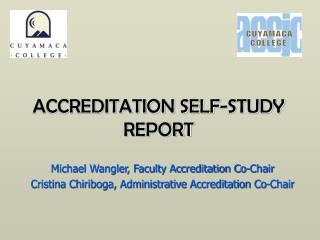 ACCREDITATION SELF-STUDY REPORT
