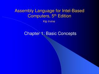 Assembly Language for Intel-Based Computers, 5 th  Edition