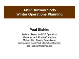 MSP Runway 17-35 Winter Operations Planning