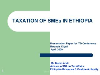 TAXATION OF SMEs IN ETHIOPIA