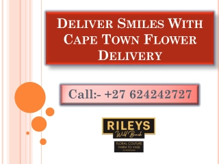 Deliver Smiles With Cape Town Flower Delivery