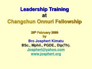 Leadership Training at Changchun Onnuri Fellowship 28 th February 2009 by