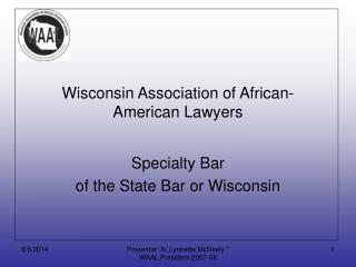 Wisconsin Association of African-American Lawyers