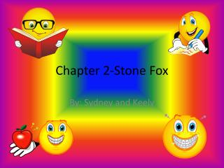 Chapter 2-Stone Fox
