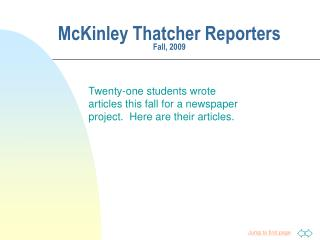 McKinley Thatcher Reporters Fall, 2009