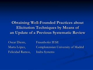 Obtaining Well-Founded Practices about Elicitation Techniques by Means of an Update of a Previous Systematic Review