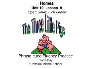 Homes Unit 10, Lesson  9 Open Court, First Grade